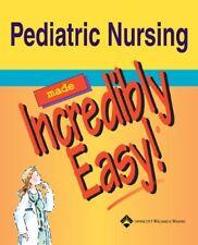 Pediatric Nursing Made Incredibly Easy! (Incredibly Easy! Series®) by Spring…