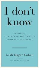 I don't know: In Praise of Admitting Ignorance (Except When You Should-ExLibrary