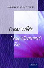 Oxford Student Texts: Lady Windermere's Fan by Oxford University Press...
