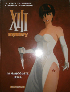 BD - XIII MYSTERY, INTEGRALE > LA MANGOUSTE + IRINA / DORISON, DARGAUD, NEUF