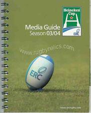 EUROPEAN 'HEINEKEN' CUP RUGBY MEDIA GUIDE 2003/04 LONDON WASPS WINNERS