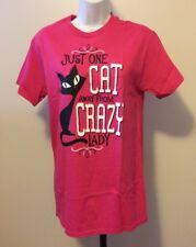 NEW*Just One Cat Away From Crazy Lady T-Shirt Gift *Womens/Ladies*Small