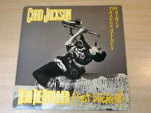 "EX/EX- !! Chad Jackson/Hear The Drummer Get Wicked (Raggnatious Remix)/1990 12"""