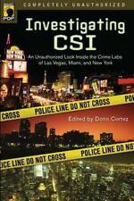 Investigating CSI: Inside the Crime Labs of Las Vegas, Miami and New York (Smar