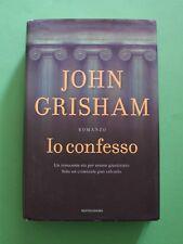 John Grisham - Io confesso - 1^ Ed. Mondadori 2010 - Collana Omnibus