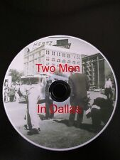 TWO MEN IN DALLAS - JFK Documentary - RARE - MUST SEE