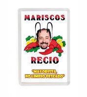 MARISCOS RECIO LA QUE SE AVECINA FRIDGE MAGNET IMAN NEVERA