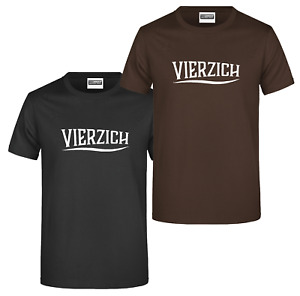"""T-Shirt """"Vierzich"""" - Unisex - gute Qualität - Tolles Geschenk zum 40. Geburtstag"""