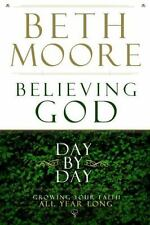 NEW - Believing God Day by Day: Growing Your Faith All Year Long