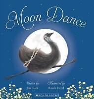 Moon Dance by Jess Black Children's Reading Picture Story Book Hard Cover BX6