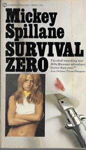 Mickey Spillane: Survival...ZERO! Mike Hammer PB 1971 1st Print Signet