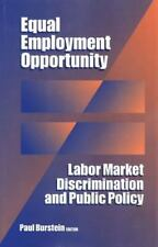 Equal Employment Opportunity: Labor Market Discrimination and Public Policy Soc