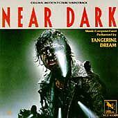 Near Dark [Original Motion Picture Soundtrack] by Tangerine Dream (CD, Jun-1990,