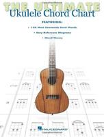 The Ultimate Ukulele Chord Chart: Ukulele Series