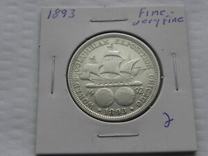 1893    FINE - VERY FINE     COLUMBIAN  EXPOSITION  HALF DOLLAR   SEE PICS