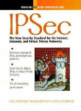 Ipsec: The New Security Standard for the Inter- net
