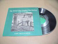 VINYL RECORD ALBUM,SIGNED THE WIND THAT SHAKES THE BARLEY,JOHN McCUTCHEON