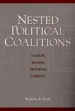 Nested Political Coalitions : Nation, Regime, Program, Cabinet by Terrence E....
