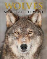 Wolves Spirit of the Wild by Todd K. Fuller 9780785837381 | Brand New