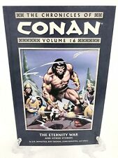 Chronicles of Conan Volume 16 The Eternity War Dark Horse Comics Tpb New