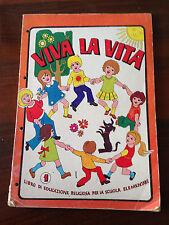 L53> Viva la vita 1 - libro di educazione religiosa la scuola elementare -