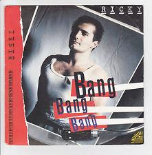RICKY Vinyle 45 tours SP  BANG BANG BANG - WHO'S ON THE PHONE - AM 390101 Stereo