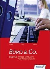 Büro & Co. Schülerbuch. Spezielle Wirtschaftslehre für Bürokaufleute von Ingrid…