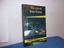 The Cult of Koo Kway by Jay Mims (2012, Paperback)