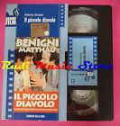 VHS film IL PICCOLO DIAVOLO Benigni Matthau CORRIERE DELLA SERA (F90) no dvd
