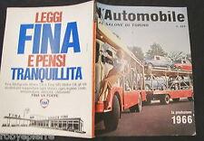 Rivista L'AUTOMOBILE 27 AUTUNNO 1965 al SALONE di TORINO 1966 la produzione