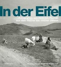 In der Eifel | Fotografien von Heinrich Pieroth aus den 1920er bis 1950er Jahren