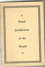 """""""The Postal Jurisdictions Of The World"""" by K.L. Coite. 70 pages. Rare."""