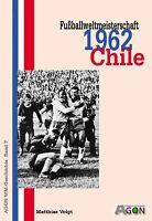 world Cup Fußball Weltmeisterschaft 1962 Bericht Report DFB Nationalmannschaft