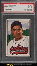 1951 Bowman Mike Garcia #150 PSA 5 EX