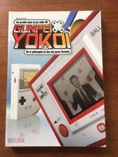 NINTENDO, Gunpei Yokoi, Vie et Philosophie du dieu des jouets, 2010,