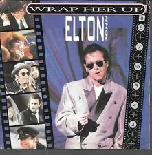 "45 TOURS / 7"" SINGLE--ELTON JOHN--WRAP HER UP / RESTLESS--1985"