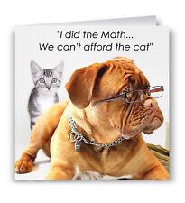 I Did The Math Funny Greeting Card - Mastiff Dog Cat