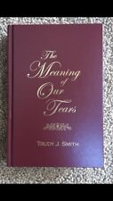 The Meaning of Our Tears Trudy Smith Hardcover White Christmas Bloody Christmas