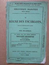 LE REGNE DES ESCARGOTS, revue-vaudeville en 3 actes, 1850.