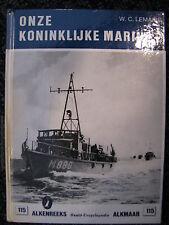 De Alk Book Onze Koninklijke Marine 2 W.C. Lemaire (Nederlands) #115