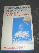 FRENCH HISTORY-THE PARLEMENT OF BORDEAUX & THE END OF THE OLD REGIME 1771-1790