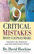 9 Critical Mistakes Most Couples Make (Paperback or Softback)