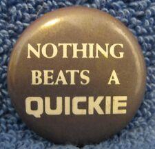 Pin: NOTHING BEATS A QUICKIE. Manual/Motoroized Wheelchair. Fresno. Advertising.
