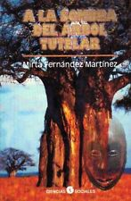 A LA SOMBRA DEL ARBOL TUTELAR  Santeria Cuba Africa Orishas