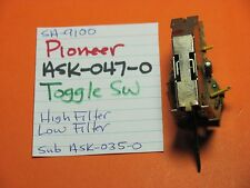 PIONEER ASK-047-0 TOGGLE SWITCH HIGH FILTER LOW FILTER SA-9100