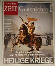"""DIE ZEIT Geschichte - """"HEILIGE KRIEGE"""" - Nr.2/2016 - !NEUWERTIG!"""