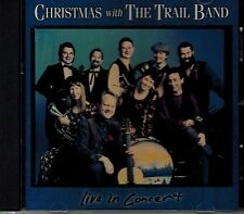 CHRISTMAS WITH THE TRAIL BAND - LIVE IN CONCERT - MINT CD