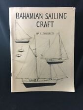 BAHAMIAN SAILING CRAFT, William R. Johnson, WORKBOATS SKETCHES NOTES SFE
