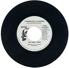 """MAGIC TOUCH  """"A WOMAN WILL DO WRONG c/w DEAR MOTHER""""  70's  DEMO"""