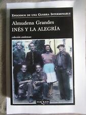 INES Y LA ALEGRIA DE ALMUDENA GRANDES